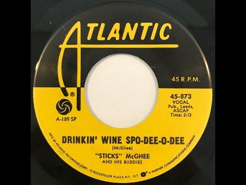 """Sticks"" McGhee And His Buddies ""Drinkin' Wine Spo-Dee-O-Dee"" orig. from 1949 on Atlantic #45-873"