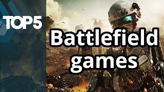 Top 5 - Battlefield games