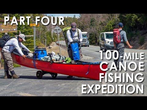 100 Mile Canoe Fishing Adventure - Part 4