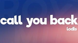 Lodis - Call You Back (Lyrics)