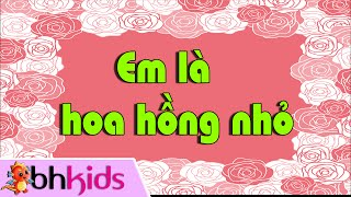 Em Là Hoa Hồng Nhỏ [Official Full HD]