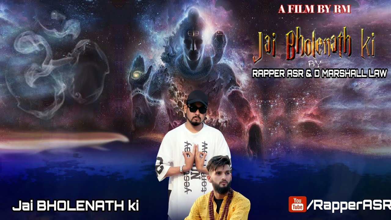 New Hindi Rap Song 2018 | Jai Bholenath Ki (JBK) by Rapper ASR Ft  D  Marshall Law | Bhole nath Song
