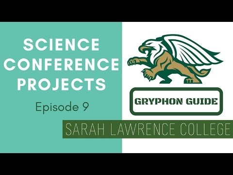 Gryphon Guide Episode 9: Science Conference Projects