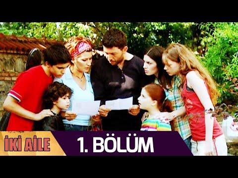İki Aile 1.Bölüm