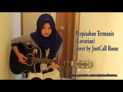 Lovarian perpisahan termanis(cover) by justcall rosse