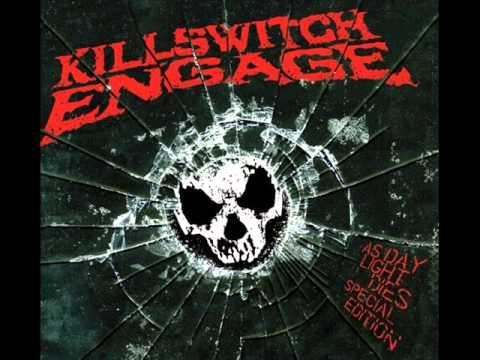 Killswitch Engage - Let The Bridges Burn