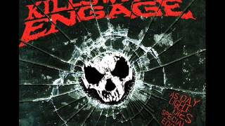 Killswitch Engage - Let The Bridges Burn