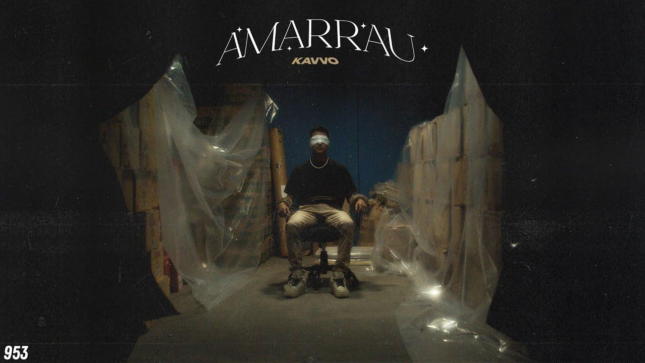 Download KAVVO - Amarrau (Video Oficial)