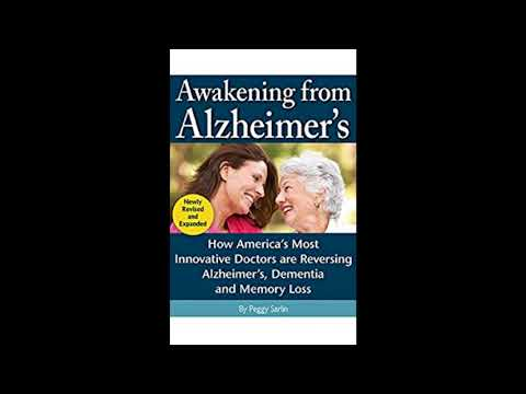 Peggy Sarlin Interview - Awakening From Alzheimer's