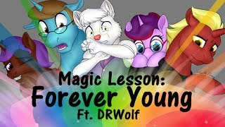 Magic Lesson Forever Young ft DRWolf