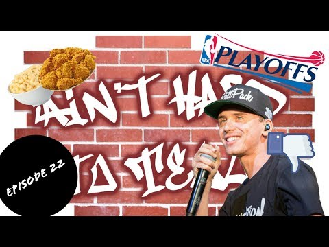 Ain't Hard To Tell Podcast (Ep 22): Unhealthy Media Food, NBA Playoff Race, & Logic's New Mixtape