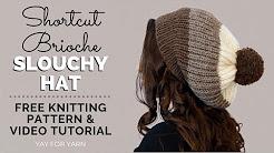 Knit a Chunky Brioche Slouchy Hat in SHORTCUT Brioche Stitch - Free Knitting Pattern