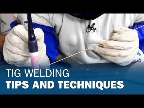 TIG Welding Tips and Techniques