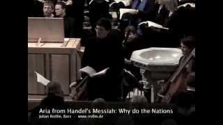 G. Fr. Handel, from Messiah: Why do the nations