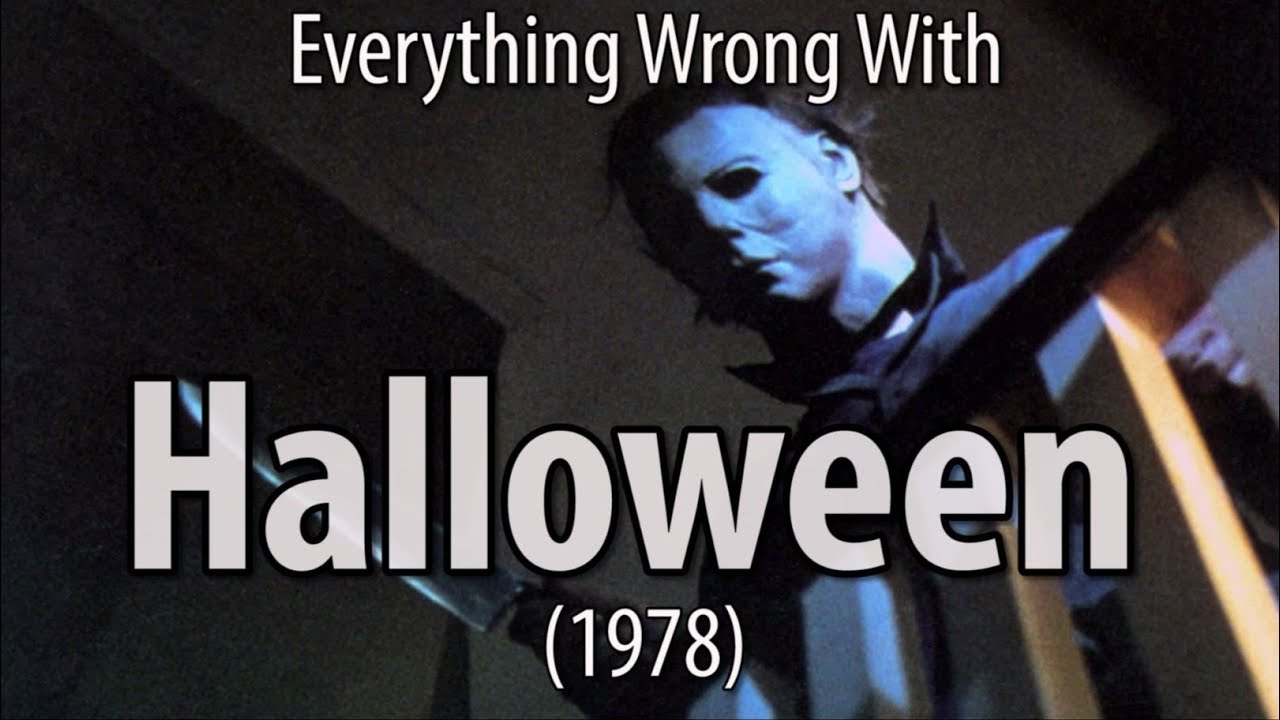 Everything Wrong With Halloween (1978)