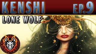 Kenshi Lone Wolf - EP9 - THE CRAB QUEEN