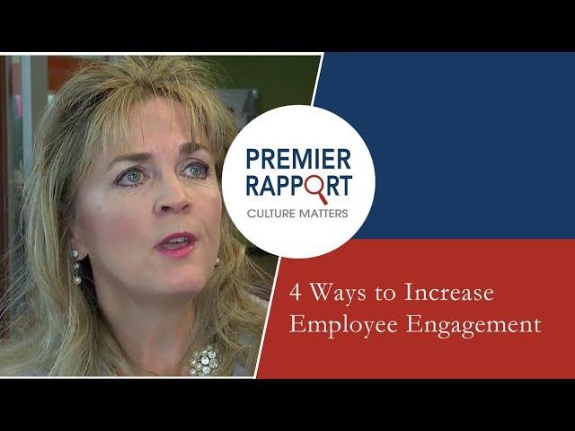 4 Ways to Increase Employee Engagement