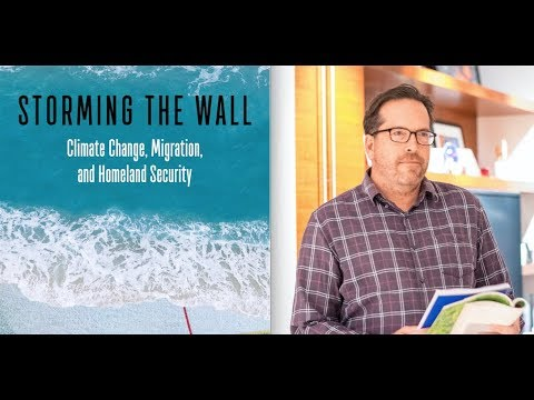 Storming the Wall: Climate Change, Migration, and Homeland S