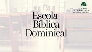 Escola Bíblica Dominical   Rev. Ricardo Rios