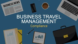 Business travel safety management: Compliance