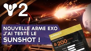 Destiny 2 FR : nouvelle arme exotique, j