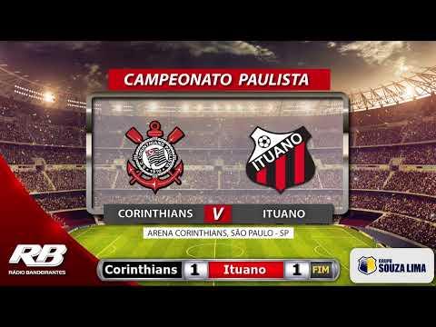 🔴Campeonato Paulista - Corinthians X Ituano - 15/03/2020 - AO VIVO
