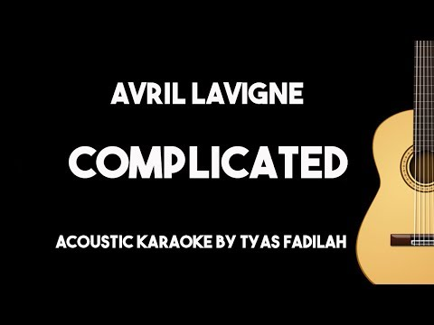 Complicated - Avril Lavigne (Acoustic Guitar Karaoke Backing Track with Lyrics)