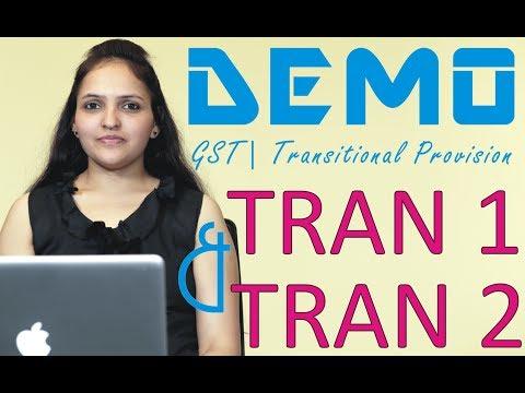 GST | DEMO | Filling Form TRAN 1 and TRAN 2 | Final Transitional Provision | Part 2 | Kamakshi