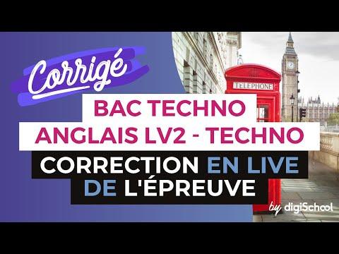 Bac 2017 - Correction en LIVE de l'épreuve d'ANGLAIS LV2 (Séries Techno)
