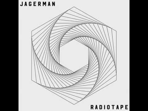 Jagerman - Radiotape (Original Mix)