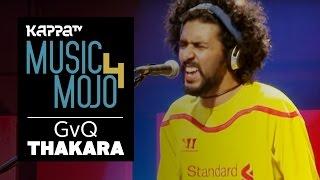 Gvq Thakara - Music Mojo Season 4 - KappaTV.mp3