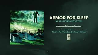 Armor For Sleep Whos Gonna Lie To You YouTube Videos
