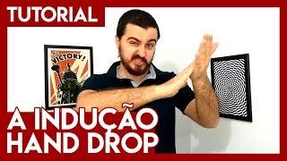 Tutorial da indução Hand drop [Como Fazer Hipnose #13]