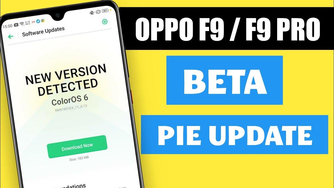 OPPO F9 AND F9 PRO PIE UPDATE BETA VERSION RELEASED   OPPO F9 PIE UPDATE    OPPO F9 PIE UPDATE BETA
