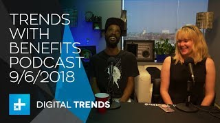 Trends With Benefits Podcast: iPhone XS Max, Samsung foldable phone, Net Neutrality, PUBG controller