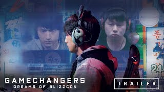 GAMECHANGERS: DREAMS OF BLIZZCON - Trailer