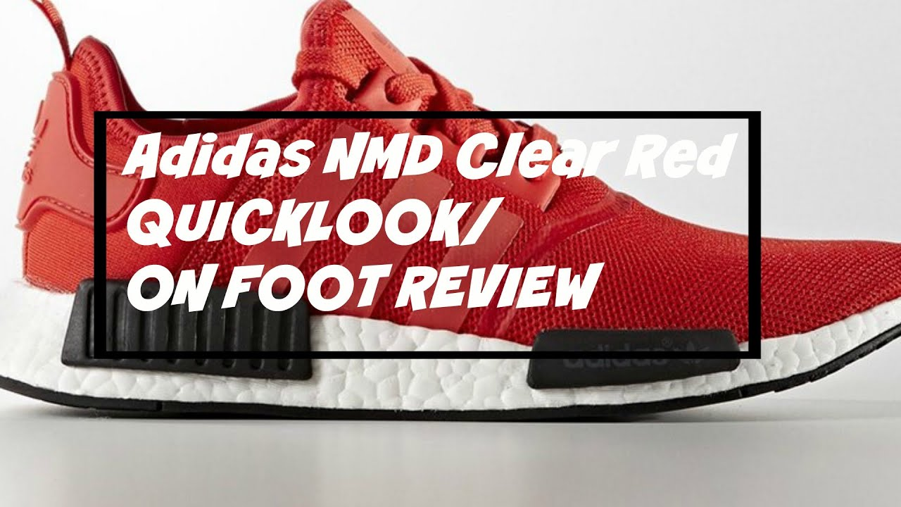 "Adidas NMD ""Clear Red QUICK LOOK  ON FOOT REVIEW - YouTube 4f4e0a36e"