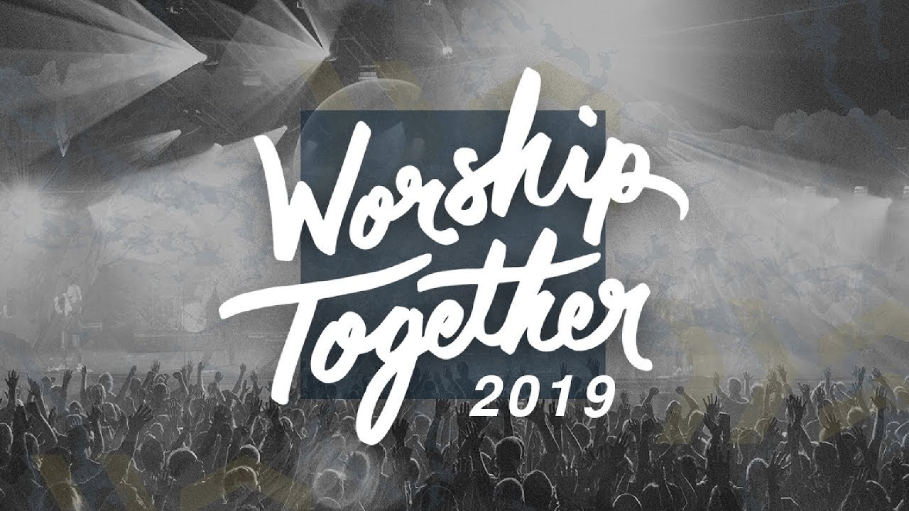 Worship Together 2019 Conference - YouTube