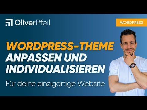 WordPress-Theme anpassen und individualisieren
