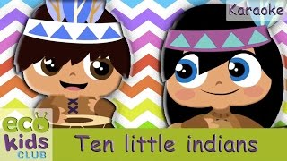 Ten little indians from EcoKids Club - Karaoke - Children Nursery Rhyme - Kids Songs