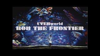 ROB THE FRONTIER - UVERworld (ost. Nanatsu no Taizai / Seven Deadly Sins Season 3)