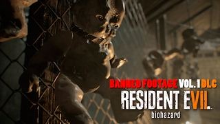 resident evil 7 banned footage vol 1 dlc   nightmare