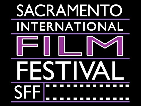 Sacramento International Film Festival Promo Video
