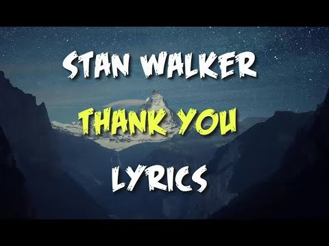 Stan Walker - Thank You (Lyrics)