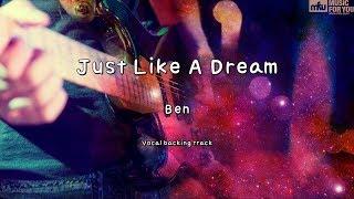 Just Like A Dream Ben Instrumental Lyrics