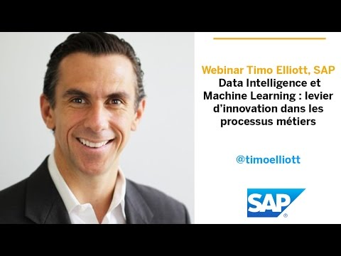 Webinar Timo Elliott, SAP | Data Intelligence et Machine Learning
