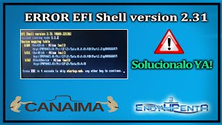 ☛ERROR EFI Shell version 2.31 ★ SOLUCIONALO YA!   2018