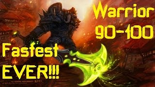 How To LeveL WARRIOR: 90-100 - 20min/lvl Fastest Leveling EVER!!! WOD 6.1