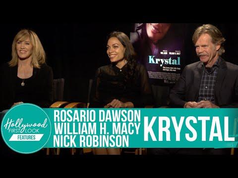 Rosario Dawson &  William H. Macy on  Nick Robinson & their performances in KRYSTAL