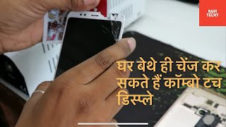 RedMi NOTE 5 touch display replacement ||how to open|| mi phone ka combo kaise change kare